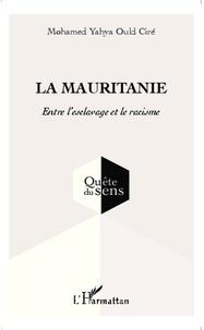 La Mauritanie - Entre lesclavage et le racisme.pdf