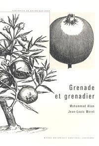 Mohammad Alam et Jean-Louis Moret - Grenade et grenadier.