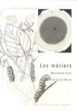 Mohammad Alam et Jean-Louis Moret - Les mûriers.