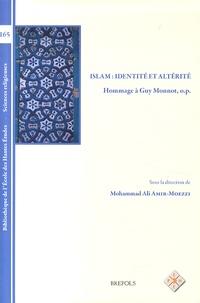Mohammad-Ali Amir-Moezzi - Islam : identité et altérité - Hommage à Guy Monnot.