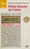 Mohammad-Ali Amir-Moezzi et Pierre Lory - Petite histoire de l'islam.