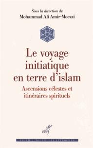Accentsonline.fr Voyage initiatique en terre d'islam - Ascensions célestes et itinéraires spirituels Image