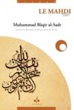 Mohammad-Bâqir Al-Sadr - Le Mahdi.