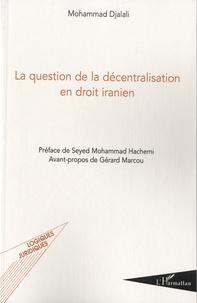 Feriasdhiver.fr La question de la décentralisation en droit iranien Image