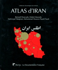 Mohammad-Hosseyn Papoli-Yazdi et Hubert Mazurek - Atlas d'Iran.