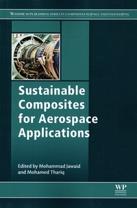 Mohammad Jawaid et Mohamed Thariq - Sustainable Composites for Aerospace Applications.