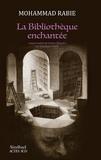 Mohammad Rabie - La bibliothèque enchantée.