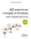 Mohammed Aassila - 400 exercices corrigés d'analyse avec rappels de cours pour spé MP-MP*.