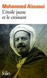 Mohammed Aïssaoui - L'étoile jaune et le croissant.