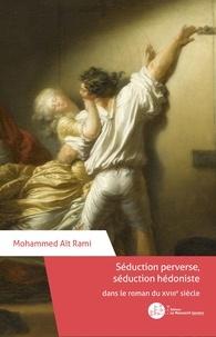 Mohammed Aït Rami - Séduction perverse, séduction hédoniste dans le roman du XVIIIe siècle.
