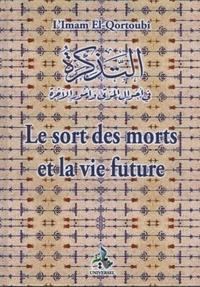 Mohammed Al-Qortoubi - Le sort des morts et la vie future.