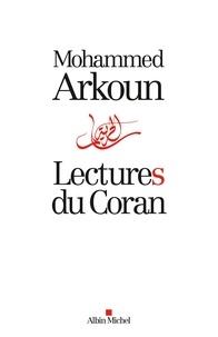 Mohammed Arkoun - Lectures du Coran.