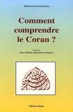 Mohammed ben Jamil Zeino - Comment comprendre le Coran ?.