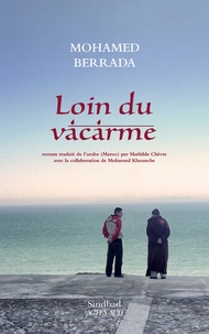 Mohammed Berrada - Loin du vacarme.