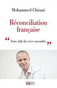 """Mohammed Chirani - Réconciliation française - """"Notre défi du vivre ensemble""""."""