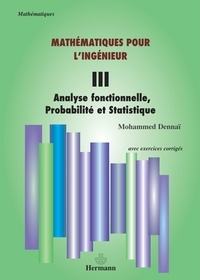 Openwetlab.it Mathématiques pour l'ingénieur - Tome 3, Analyse fonctionnelle, probabilité et statistique Image