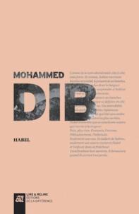 Mohammed Dib - Habel.