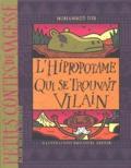 Mohammed Dib - L'hippopotame qui se trouvait vilain.