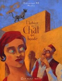 Mohammed Dib et  Merlin - L'histoire du Chat qui boude.