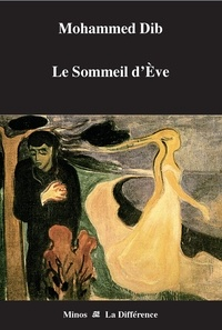 Mohammed Dib - Le sommeil d'Eve.