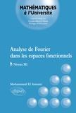 Mohammed El Amrani - Analyse de Fourier dans les espaces fonctionnels.