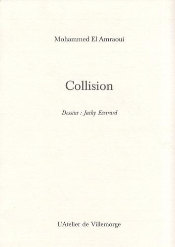 Mohammed El Amraoui - Collision.