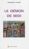 Mohammed El Hassani - Le démon de midi.