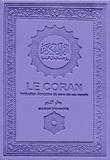 Mohammed Hamidullah - Le Coran - Traduction française du sens de ses versets.