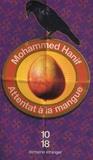 Mohammed Hanif - Attentat à la mangue.
