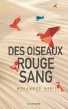 Mohammed Hanif - Des oiseaux rouge sang.
