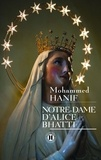 Mohammed Hanif - Notre-Dame d'Alice Bhatti.