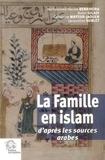 Mohammed Hocine Benkheira et Avner Giladi - La Famille en islam - D'après les sources arabes.