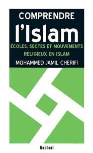 Mohammed Jamil Cherifi - Ecoles, sectes et mouvements religieux en Islam.