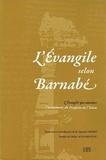 Mohammed Jamil Cherifi - L'Evangile selon Barnabé - L'Evangile qui annonce l'avènement du prophète de l'Islam.