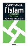 Mohammed Jamil Cherifi - Le mariage en Islam - Statut légal et dissolution.