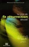 Mohammed Mahmoud Essawouâf - Le jour de La résurrection dévoilé.