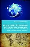 Mohammed Matmati - Basculement économique et géopolitique du monde - Poids et diversité des pays émergents.