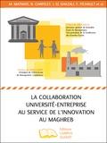 Mohammed Matmati et Bernard Chapelet - La collaboration université-entreprise au service de l'innovation au Maghreb.