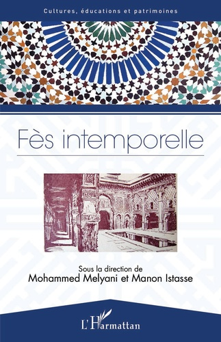 Fès intemporelle