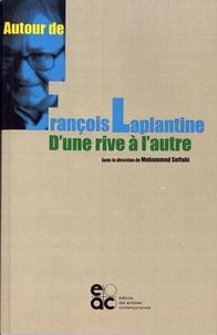 Mohammed Seffahi - Autour de François Laplantine - D'une rive à l'autre.