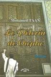 Mohammed Taan - Le Pèlerin de Oujda.
