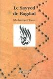Mohammed Taan - Le Sayyed de Bagdad.