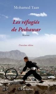 Mohammed Taan - Les réfugiés de Peshawar.