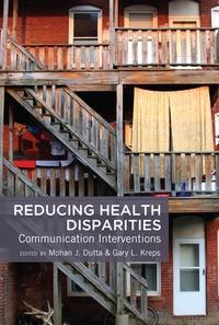Mohan J. Dutta et Gary l. Kreps - Reducing Health Disparities - Communication Interventions.