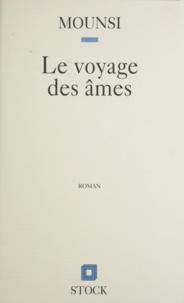 Mohand Mounsi - Le voyage des âmes.