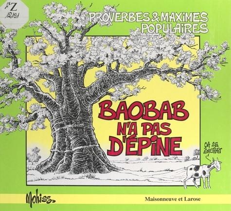 Baobab n'a pas d'épine - Mohiss, Jean Claude Blachère - Format PDF - 9782402632386 - 5,49 €