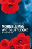 Mohnblumen wie Blutflecke - Händel in Stein.