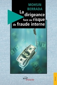 Mohsin Berrada - La dirigeance face au risque de fraude interne.