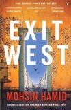 Mohsin Hamid - Exit West.