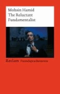 Mohsin Hamid - The Reluctant Fundamentalist - (Fremdsprachentexte).